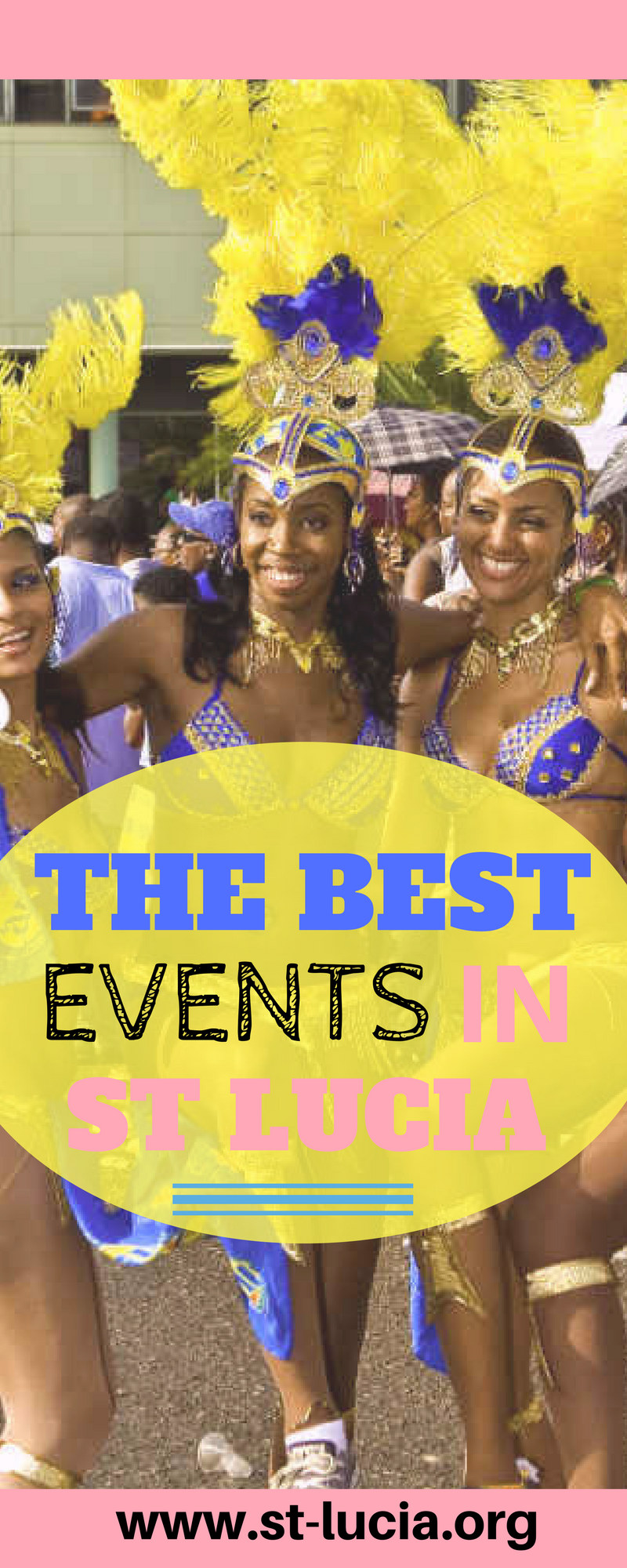 Best Events in St Lucia that are not to be Missed