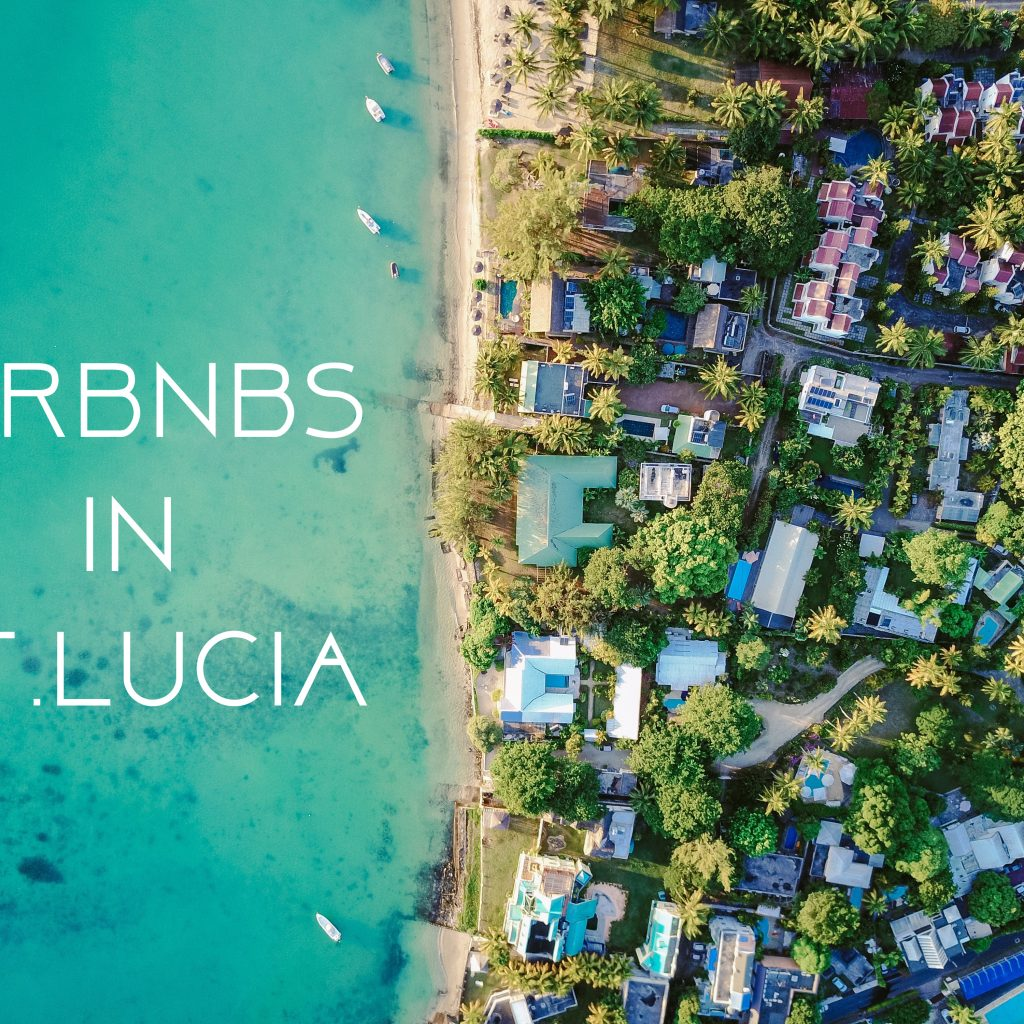 Best airbnb in St. lucia